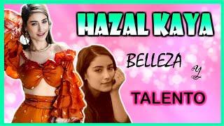 Lo que no sabias de la bella HAZAL KAYA
