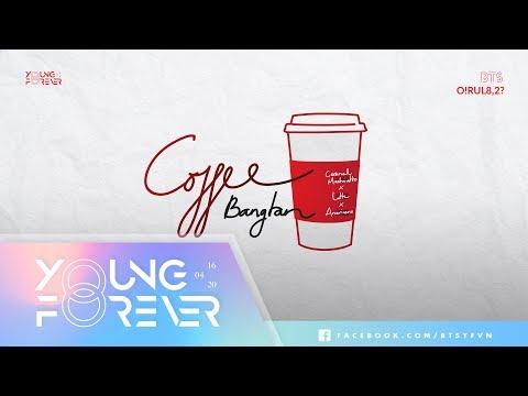 [VIETSUB + ENGSUB] BTS (방탄소년단) - Coffee