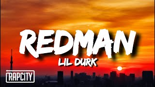 Lil Durk - Redman (Lyrics)