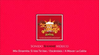 Mix Dinamita: Si Vos Te Vas / Escándalo / A Mover La Colita