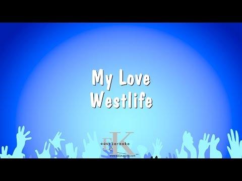 My Love - Westlife (Karaoke Version)