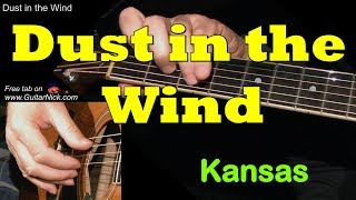 TAB http://www.guitarnick.com/dust-in-the-wind-guitar-tab.html Here...
