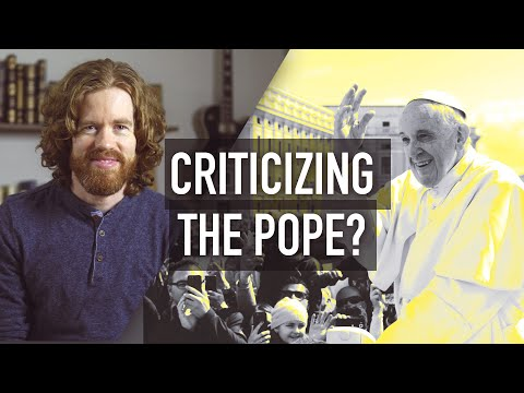 Why I Don't Criticize The Pope