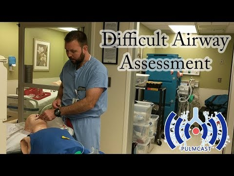 Difficult Airway Assessment - Mike Burton PA-C