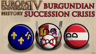 Eu4 History - Burgundian Inheritance