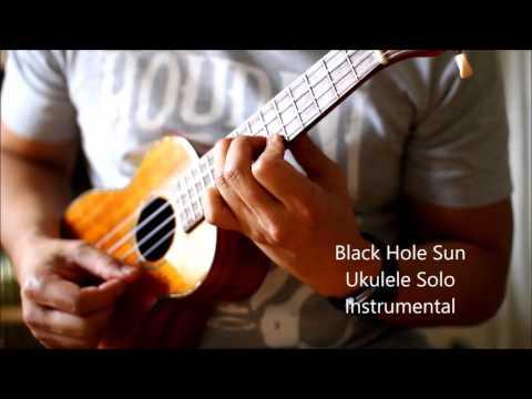 Black Hole Sun ukulele Instrumental With Tab