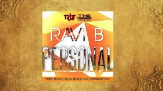 PERSONAL - RAVI B (CHUTNEY SOCA 2016)