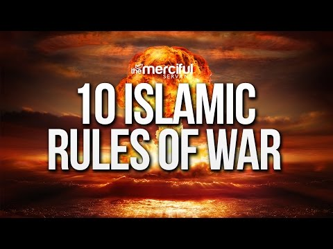 10 Islamic Rules of War