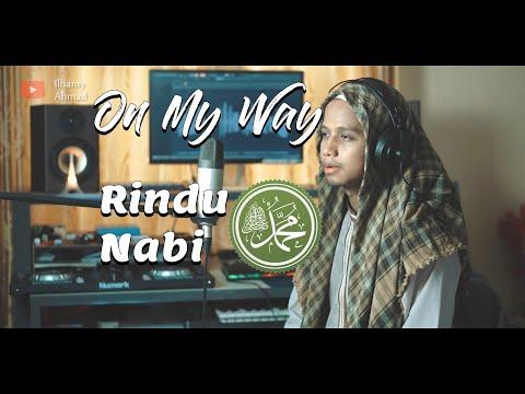Ilhamy Ahmad - On My Way Cover Versi Sholawat Alan Walker