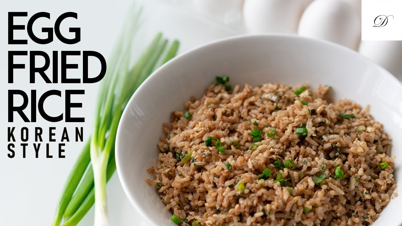 Korean Style Egg Fried Rice Easy Fried Rice Recipe Droolsss