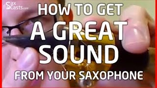 How to get a good sound from your saxophone (Saxophone lesson BC102)