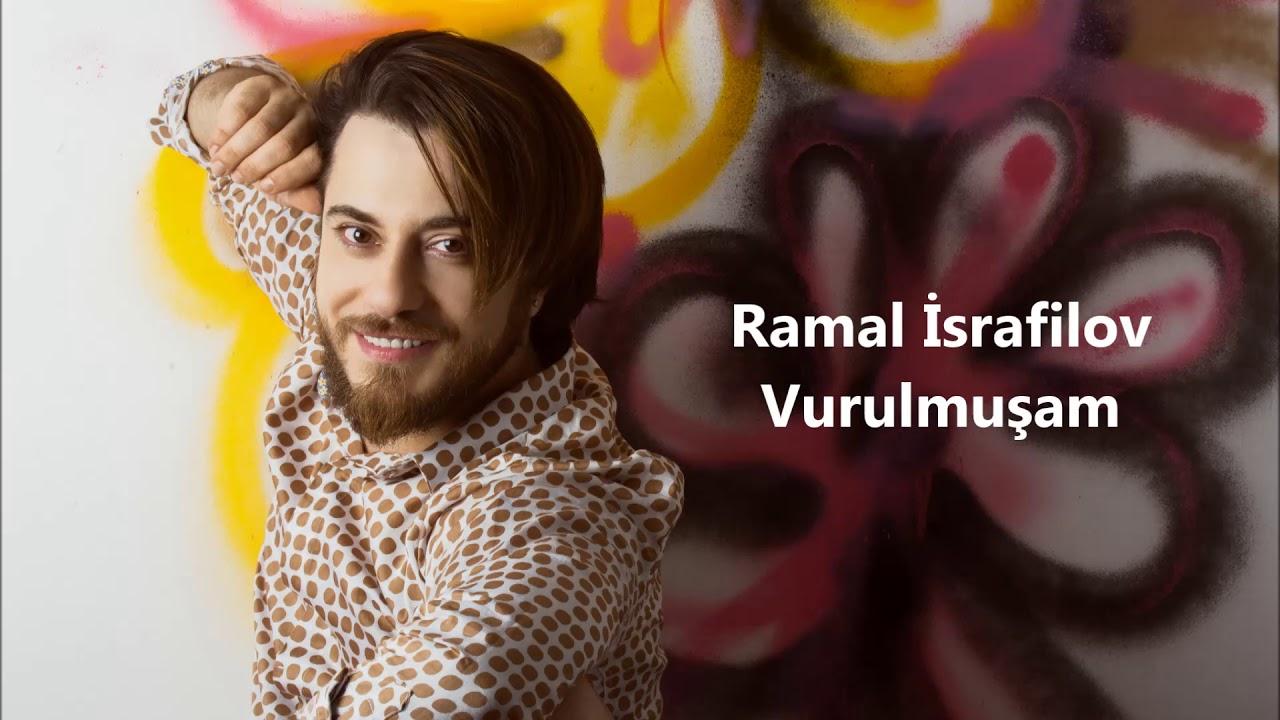 Ramal Israfilov Vurulmusam Official Audio Youtube