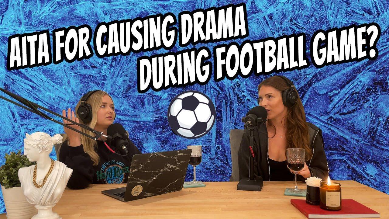 'AITA For Causing Drama During a Football Game?' -- Reddit Reactions