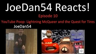 JoeDan54 Reacts! - YouTube Poop: Lightning McQueer and the Que…