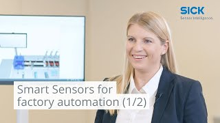 Smart Sensors for factory automation (1/2): From the shop floor to the cloud | SICK AG