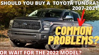 Should you buy a Toyota Tundra 20072021?