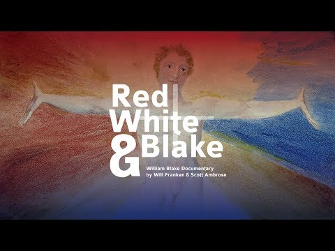 Red White & Blake (William Blake Documentary)