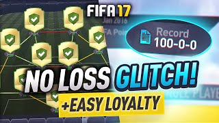 NO LOSS GLITCH + EASY LOYALTY TRICK! #FIFA17 Ultimate Team