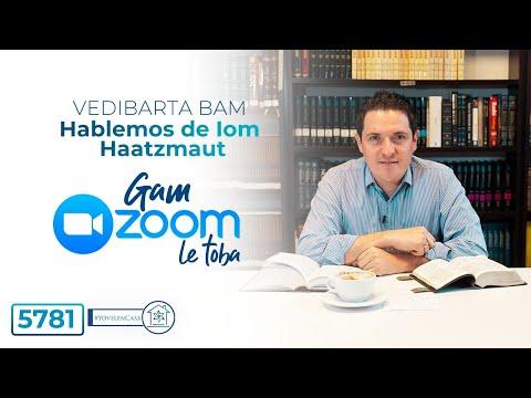 Vedibarta Bam  - Gam ZOOM leTobá - Hablemos de Iom HaAtzmaut