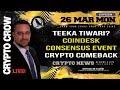 Teeka Tiwari - Coindesk Consensus and BTC Comeback - Real Talk 👏😱