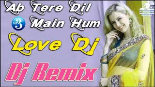Ab_Tere_Dil_Main_Hum_Aa_Gaye_(Dj_Hard_Love_Dholki_Mix_Song_Remix_By_Dj_Rupendra_Bhainkuri(720p).mp4