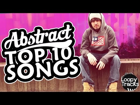 Abstract - Top 10 Songs (Best of Abstract)