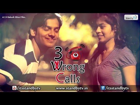 3 Wrong Calls : Latest Telugu Short Film...
