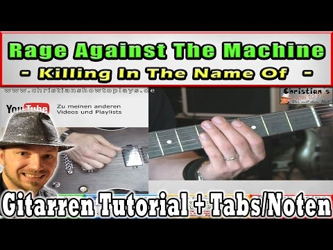 ★Rage Against the Machine KILLING IN THE NAME OF Gitarren Tutorial/Lesson + SOLO