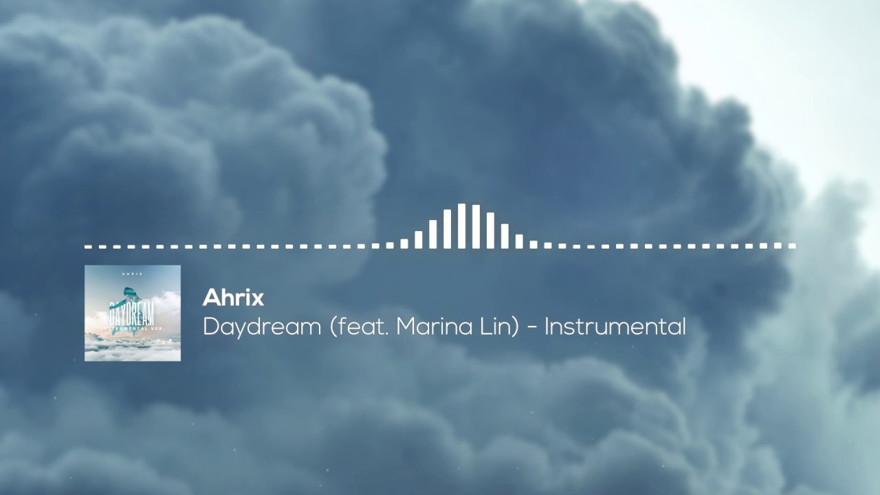 Ahrix - Daydream (feat. Marina Lin) - Instrumental
