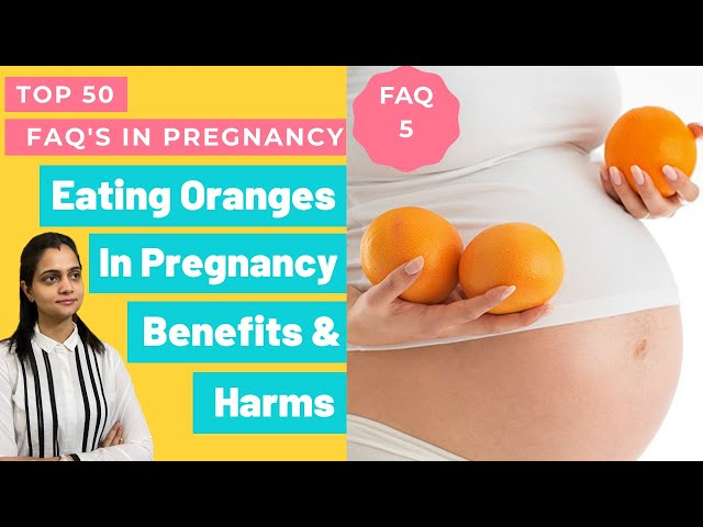 Kya Pregnancy Me Orange Kha Sakte Hai | Benefits Of Eating Oranges In Pregnancy
