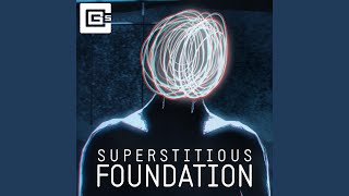 Superstitious Foundation