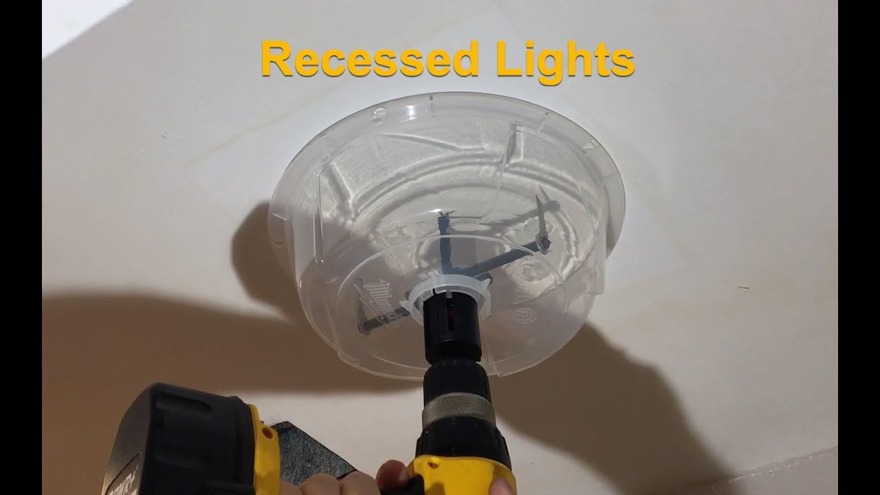 How To Install Recessed Can Lights Milwaukee Hole Cutter