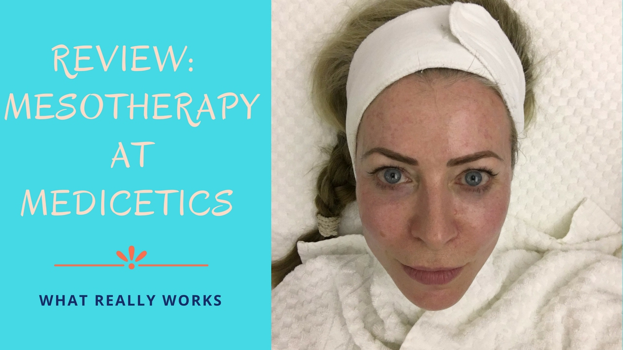Review of Mesotherapy treatment at Medicetics clinic