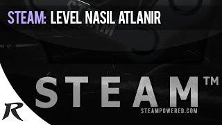 Steam'de Level Nasıl Atlanır?