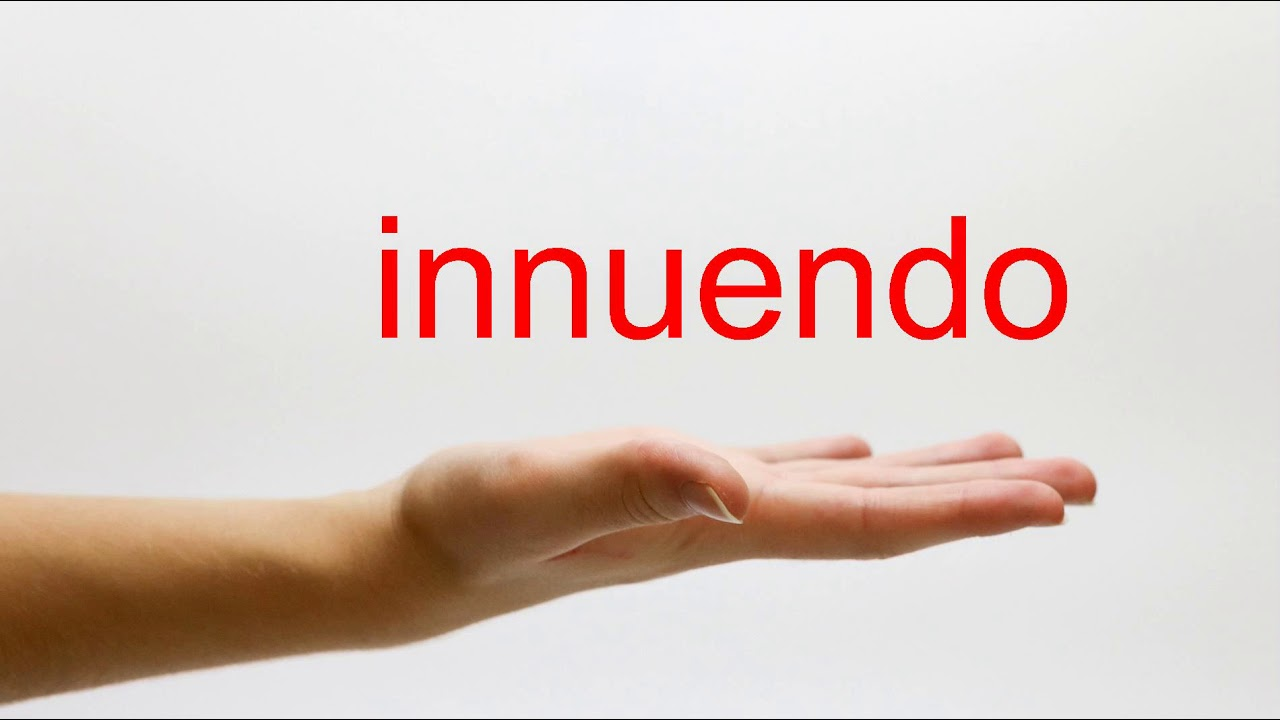 How to Pronounce innuendo - American English