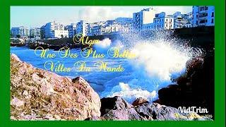 Alger une des plus belles villes du monde