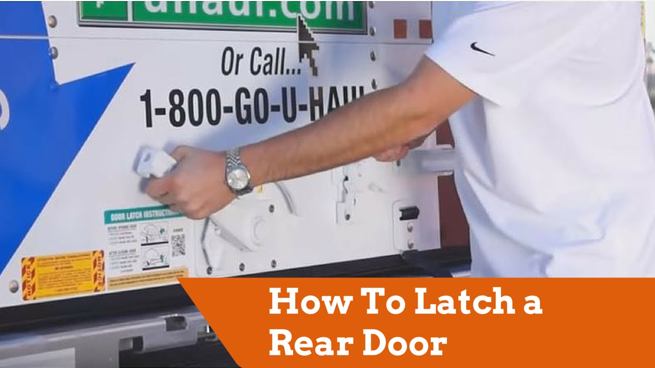 How To Latch A Rear Door On A U Haul Truck Youtube