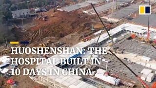 Huoshenshan: the hospital built in 10 days in China over coronavirus outbreak