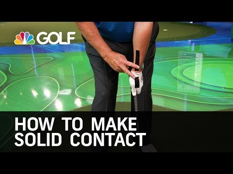 How to Make Solid Contact - School of Golf | Golf Channel