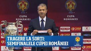 Tragere la sorți: semifinalele Cupei României
