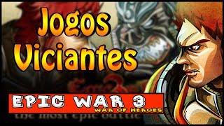 UM DOS JOGOS MAIS VICIANTES DA INTERNET EPIC WAR 3 WAR OF HEROES