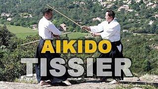 CHRISTIAN TISSIER, Shihan 8° Dan Aikïkaï, Aïkido