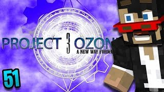 Minecraft: Project Ozone 3 - Ep. 51