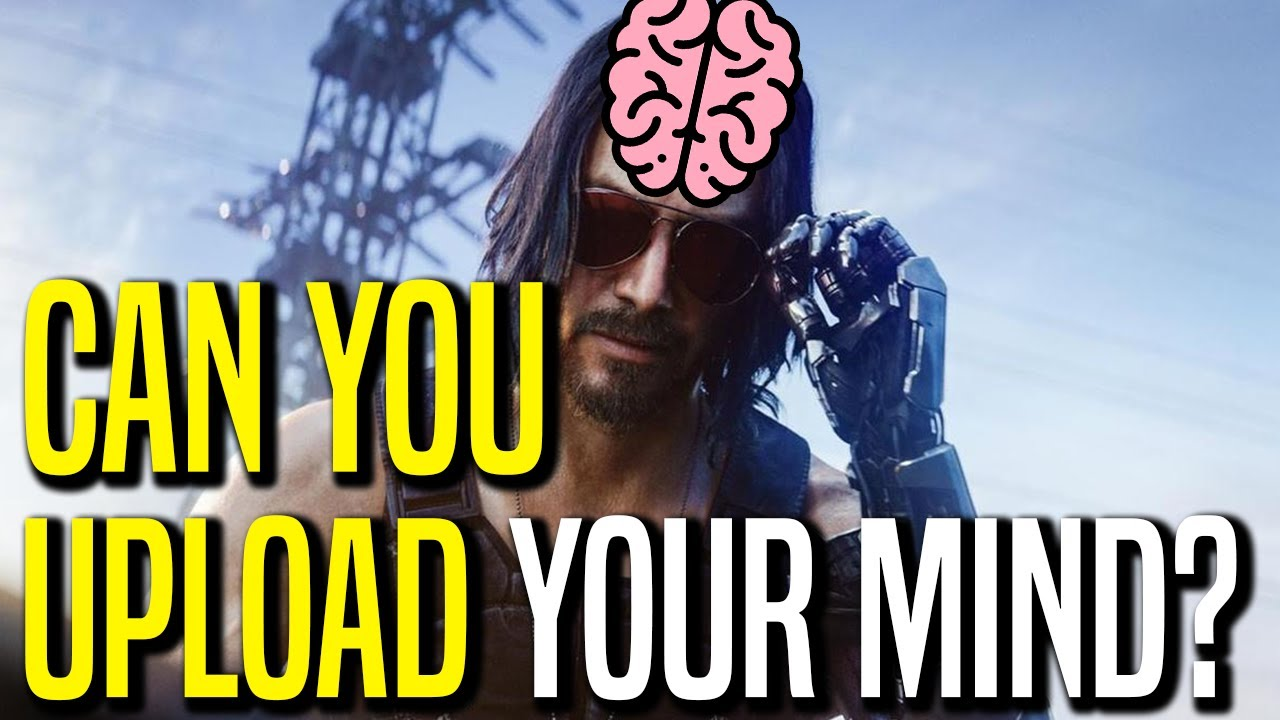 Can You Upload Your Mind & Live Forever?