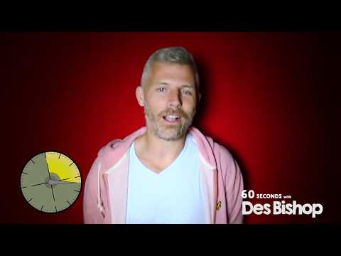 Des Bishop Interview   60 Seconds With...