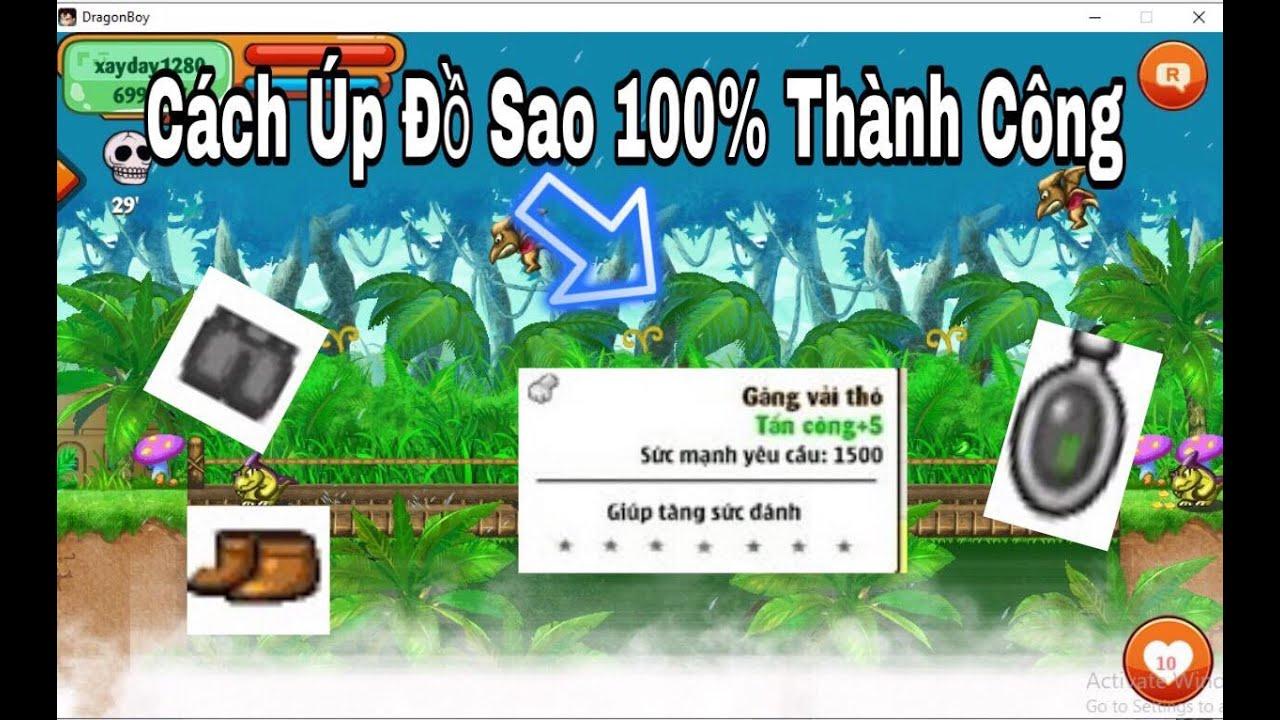 Ngọc Rồng Online- Cách Úp Đồ Sao 100% Thành Công