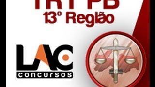 Curso online para o  TRT 13 Região - Paraíba 2014 - Conhecimentos Gerais todos os Cargos