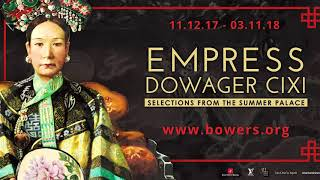 BOWERS MUSEUM EXHIBIT, EXPRESS DOWAGER, CIXI, MAKES INTERNATIONAL DEBUT