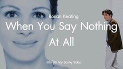 แปลเพลง When You Say Nothing At All  Ost. Notting Hill
