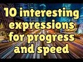 10 interesting English expressions for progress and speed